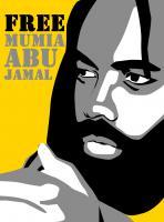 FREE MUMIA ABU-JAMAL!