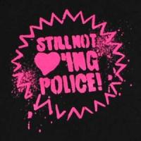 Still-not-loving-police