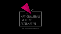 Nationalismus ist keine Alternative 6