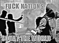 Fuck Nations, Squat the World