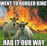 Went to Burger King...