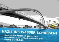 Nazis ins Wasser schubsen! Gegen den Naziaufmarsch am 24.09.2016 in Weil am Rhein