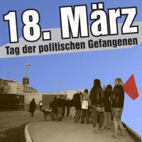 18 Maerz Tag der politischen Gefangenen