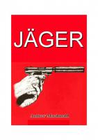 """Titel des von Nicola Brandstetters mit übersetzten Hetzbuchs """"Jäger"""", im Original """"Hunter"""" von Andrew Macdonald"""