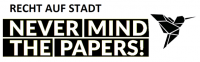 Recht auf Stadt: Nevermind the papers!